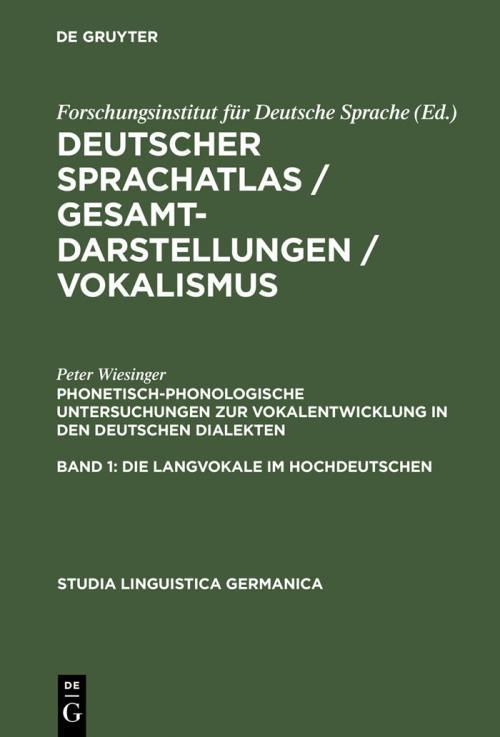 Phonetisch-phonologische Untersuchungen zur Vokalentwicklung in den deutschen Dialekten cover