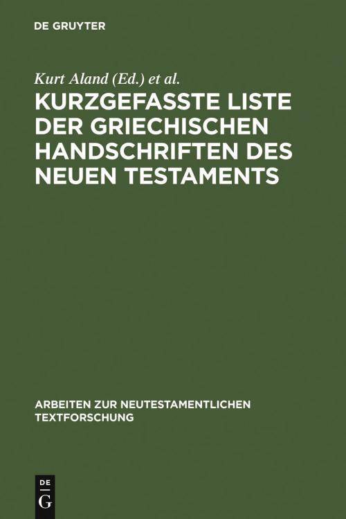 Kurzgefaßte Liste der griechischen Handschriften des Neuen Testaments cover