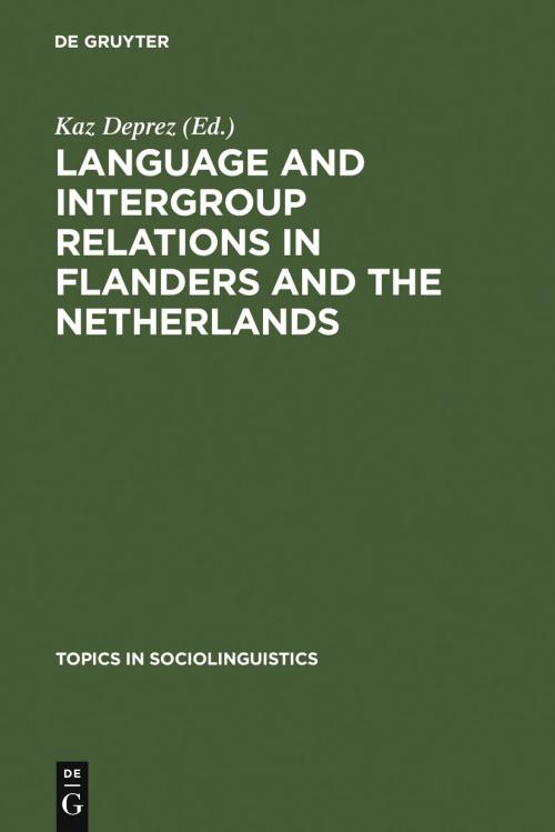 Language and Intergroup Relations in Flanders and the Netherlands cover