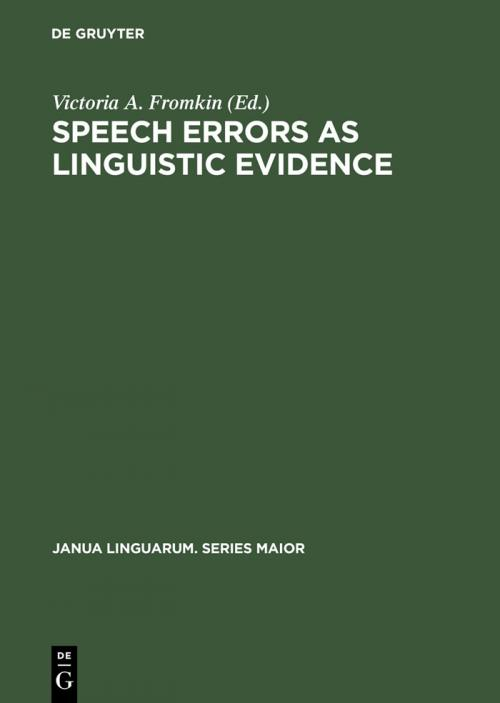 Speech Errors as Linguistic Evidence cover