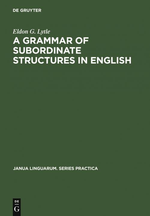 A Grammar of Subordinate Structures in English cover
