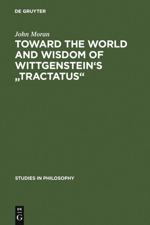 Toward the World and Wisdom of Wittgenstein's