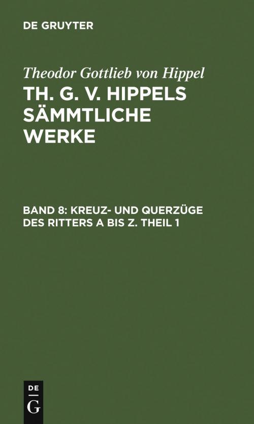 Kreuz- und Querzüge des Ritters A bis Z. Theil 1 cover