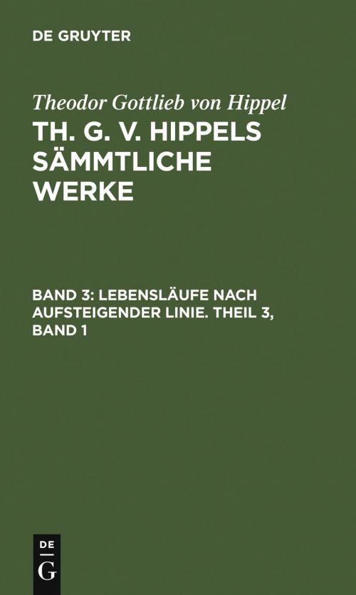 Lebensläufe nach aufsteigender Linie. Theil 3, Band 1 cover