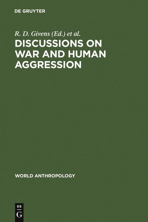 Discussions on War and Human Aggression cover