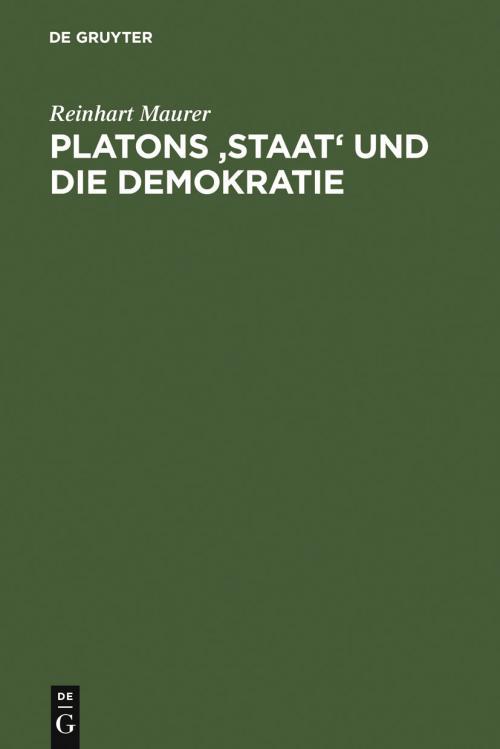Platons 'Staat' und die Demokratie cover