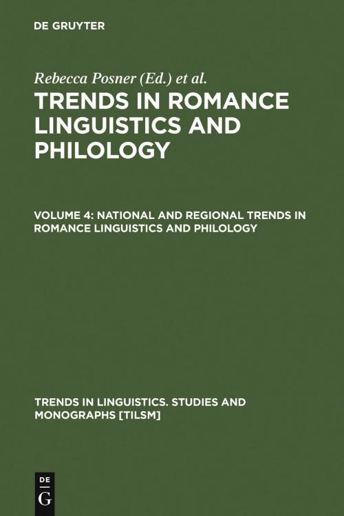 National and Regional Trends in Romance Linguistics and Philology cover