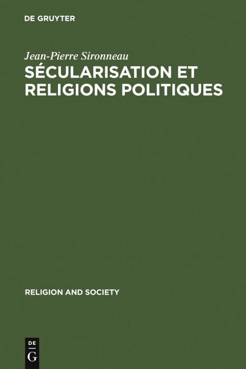 Sécularisation et Religions Politiques cover