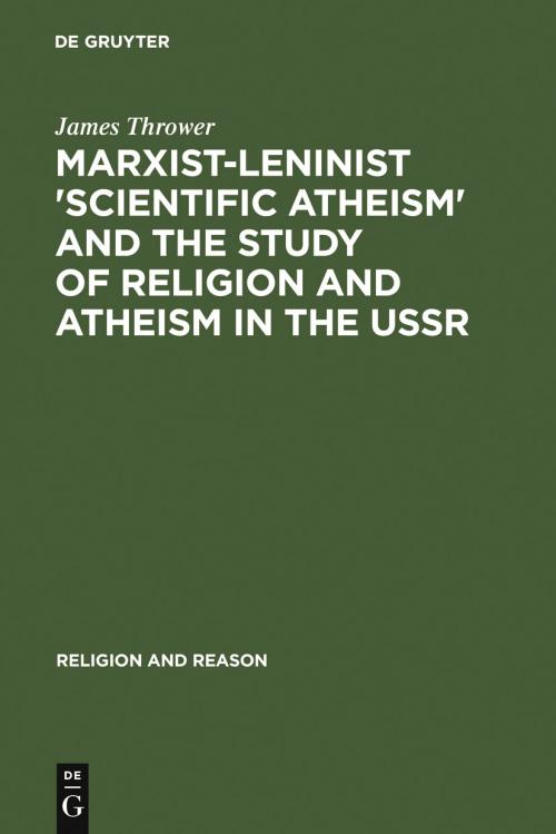 Marxist-Leninist 'Scientific Atheism' and the Study of Religion and Atheism in the USSR cover