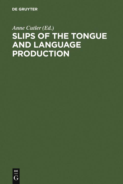 Slips of the Tongue and Language Production cover