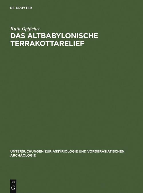 Das Altbabylonische Terrakottarelief cover