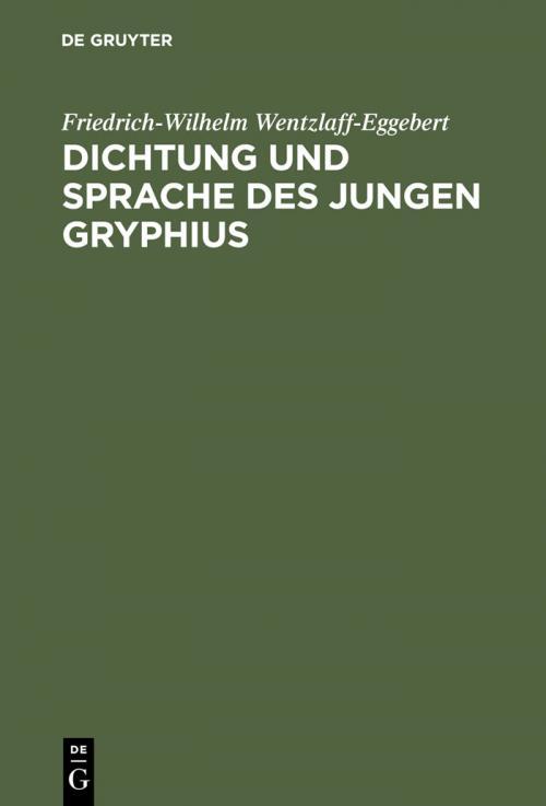 Dichtung und Sprache des jungen Gryphius cover