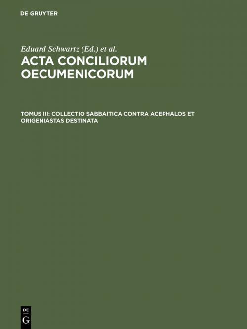 Collectio Sabbaitica contra Acephalos et Origeniastas destinata cover
