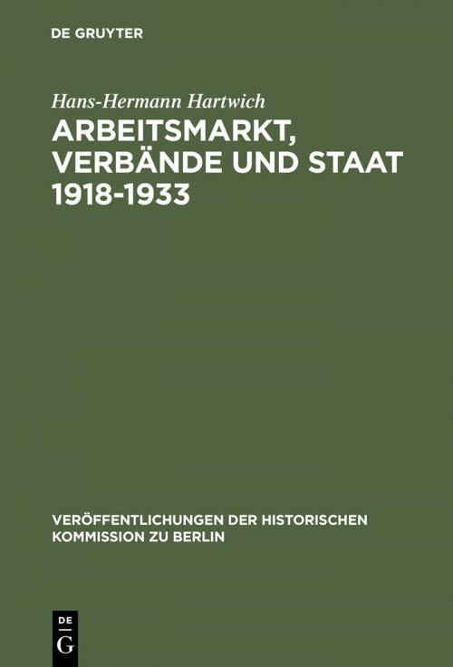 Arbeitsmarkt, Verbände und Staat 1918-1933 cover