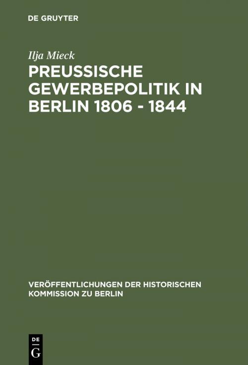 Preussische Gewerbepolitik in Berlin 1806 – 1844 cover