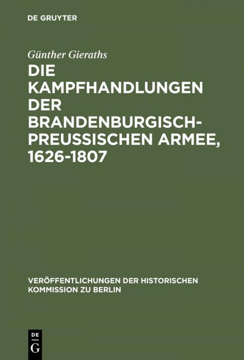 Die Kampfhandlungen der Brandenburgisch-Preussischen Armee, 1626-1807 cover