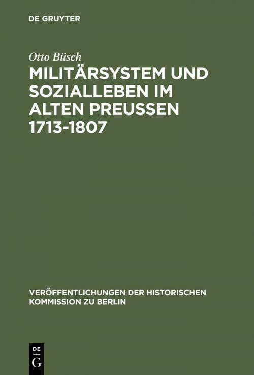 Militärsystem und Sozialleben im Alten Preußen 1713-1807 cover