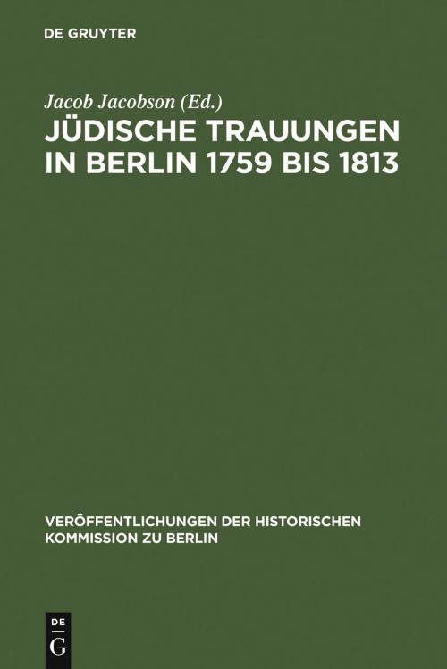 Jüdische Trauungen in Berlin 1759 bis 1813 cover
