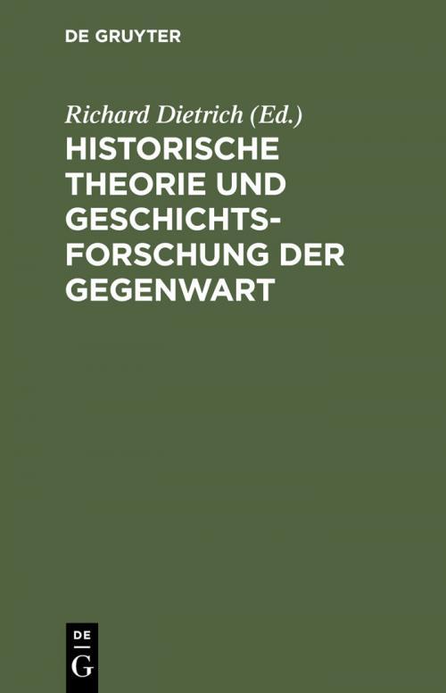 Historische Theorie und Geschichtsforschung der Gegenwart cover