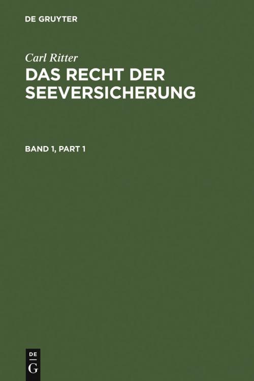 Carl Ritter: Das Recht der Seeversicherung. Band 1 cover