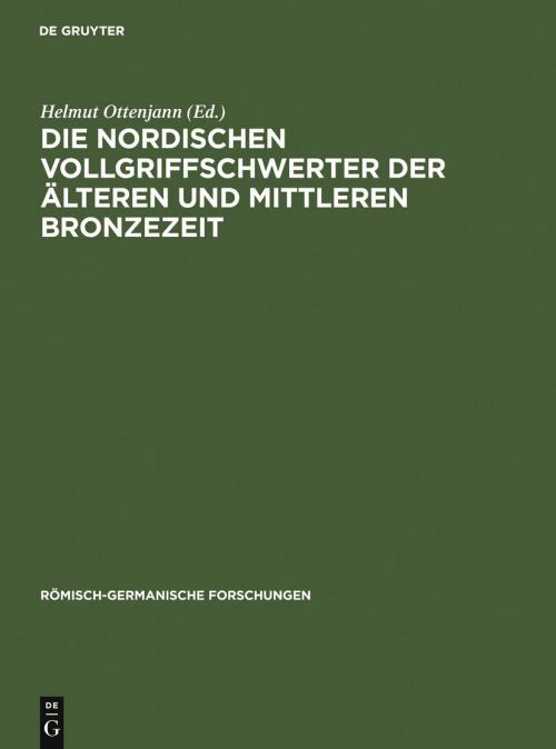 Die nordischen Vollgriffschwerter der älteren und mittleren Bronzezeit cover