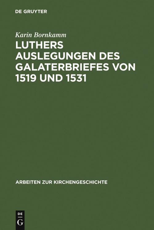 Luthers Auslegungen des Galaterbriefes von 1519 und 1531 cover