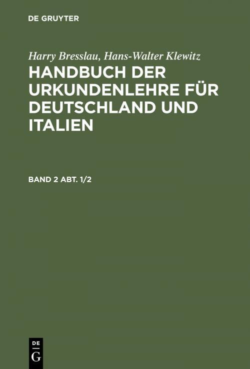 Harry Bresslau; Hans-Walter Klewitz: Handbuch der Urkundenlehre für Deutschland und Italien. Band 2 Abt. 1/2 cover