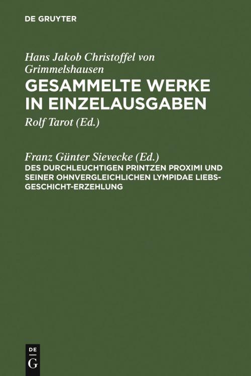 Des Durchleuchtigen Printzen Proximi und Seiner ohnvergleichlichen Lympidae Liebs-Geschicht-Erzehlung cover