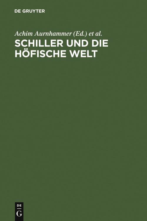 Schiller und die höfische Welt cover