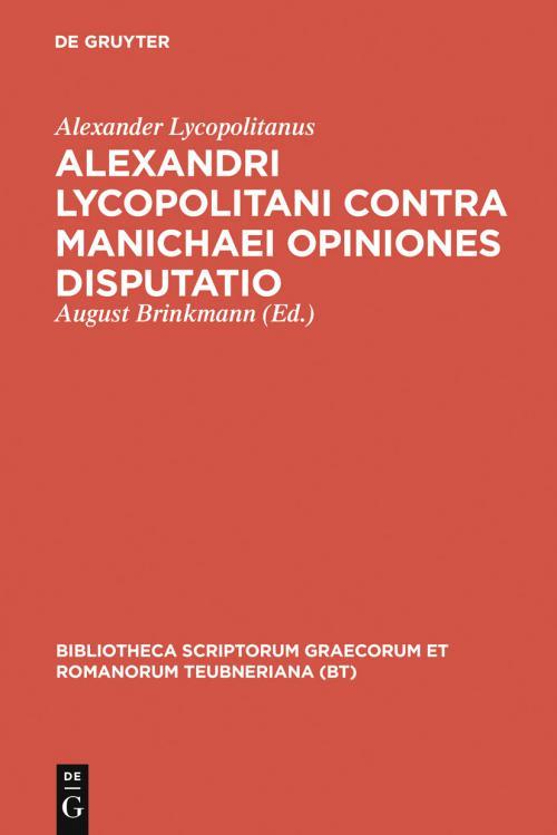 Alexandri Lycopolitani contra Manichaei opiniones disputatio cover