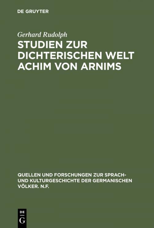 Studien zur dichterischen Welt Achim von Arnims cover