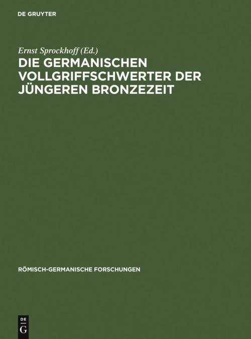 Die germanischen Vollgriffschwerter der jüngeren Bronzezeit cover