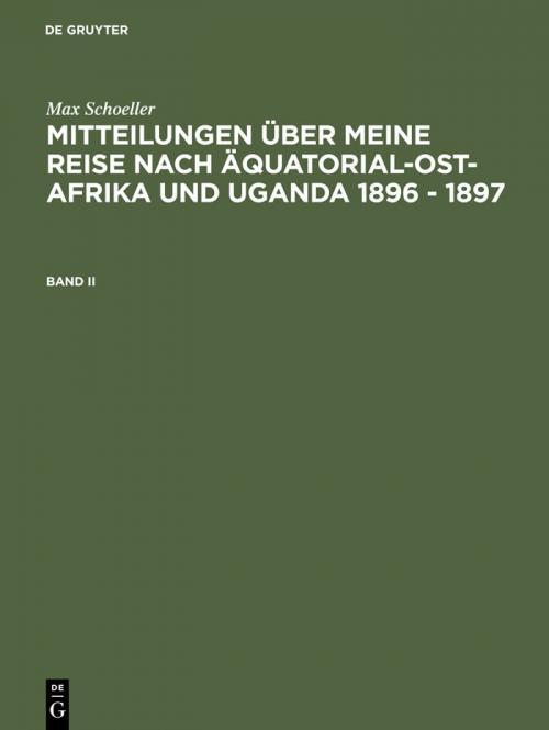 Mitteilungen über meine Reise nach Äquatorial-Ost-Afrika und Uganda 1896 - 1897. Band II cover
