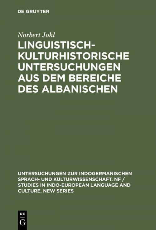Linguistisch-kulturhistorische Untersuchungen aus dem Bereiche des Albanischen cover