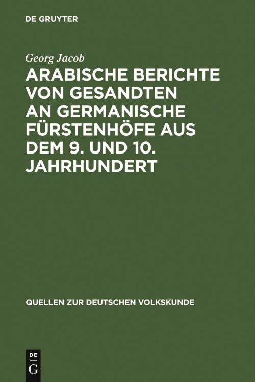 Arabische Berichte von Gesandten an germanische Fürstenhöfe aus dem 9. und 10. Jahrhundert cover