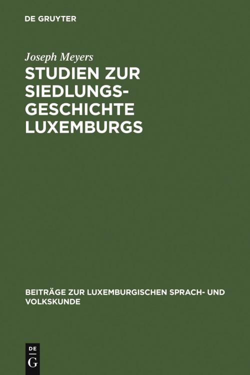 Studien zur Siedlungsgeschichte Luxemburgs cover