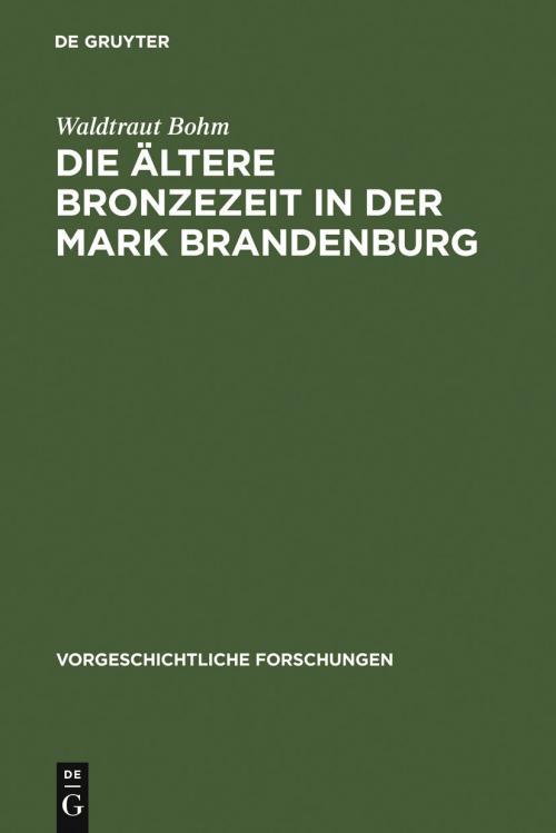 Die ältere Bronzezeit in der Mark Brandenburg cover
