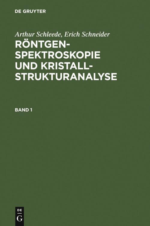 Röntgenspektroskopie und Kristallstrukturanalyse. Band 1 cover