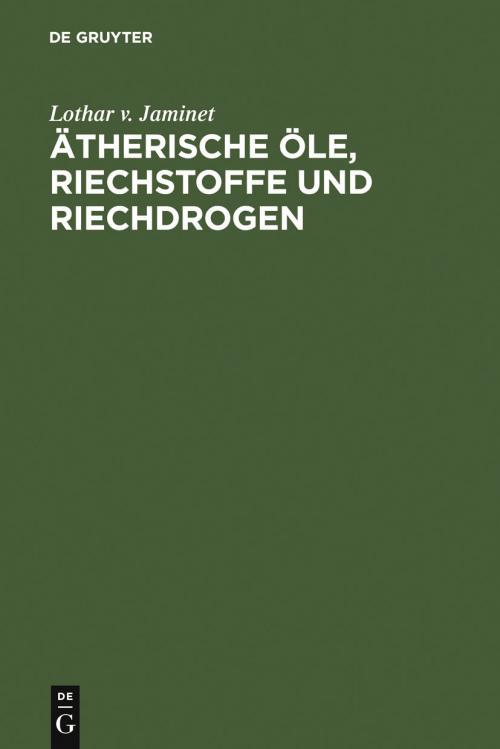 Ätherische Öle, Riechstoffe und Riechdrogen cover