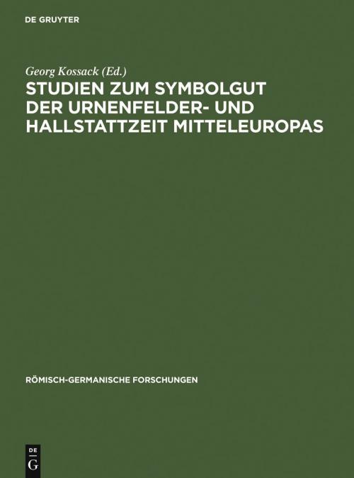 Studien zum Symbolgut der Urnenfelder- und Hallstattzeit Mitteleuropas cover