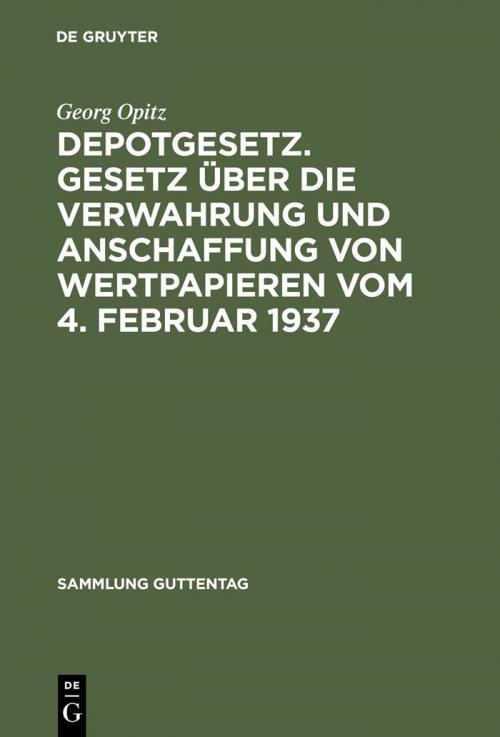 Depotgesetz. Gesetz über die Verwahrung und Anschaffung von Wertpapieren vom 4. Februar 1937 cover