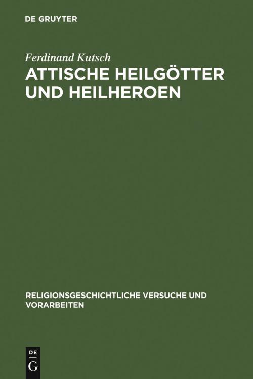Attische Heilgötter und Heilheroen cover