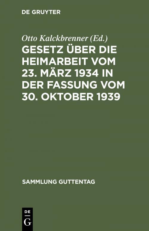 Gesetz über die Heimarbeit vom 23. März 1934 in der Fassung vom 30. Oktober 1939 cover