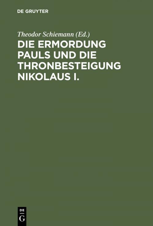 Die Ermordung Pauls und die Thronbesteigung Nikolaus I. cover