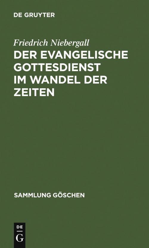 Der evangelische Gottesdienst im Wandel der Zeiten cover
