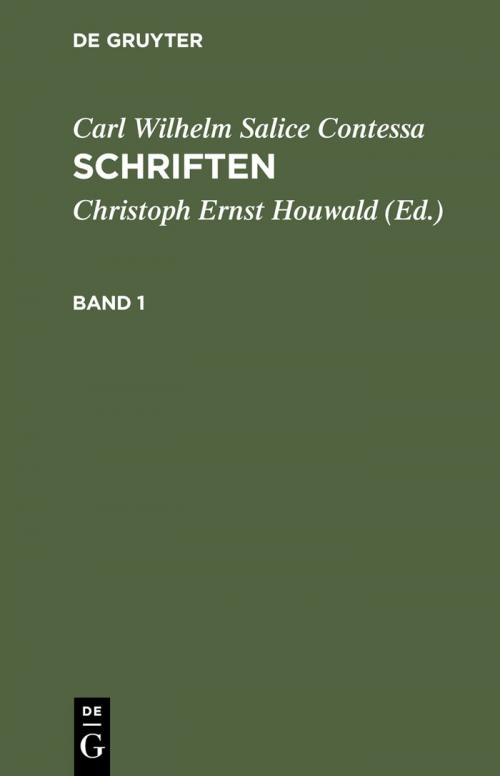 Carl Wilhelm Salice Contessa: Schriften. Band 1 cover