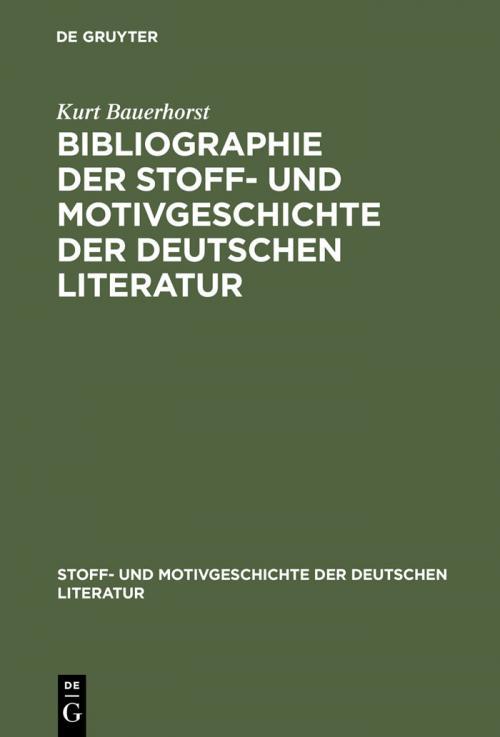 Bibliographie der Stoff- und Motivgeschichte der deutschen Literatur cover