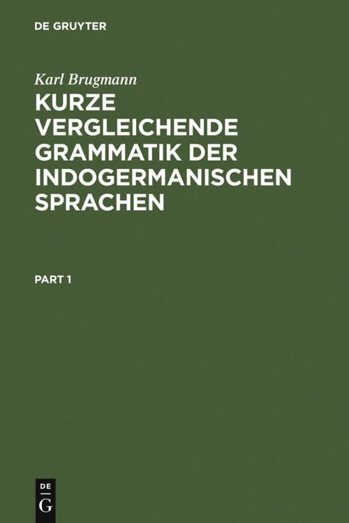 Kurze vergleichende Grammatik der indogermanischen Sprachen cover