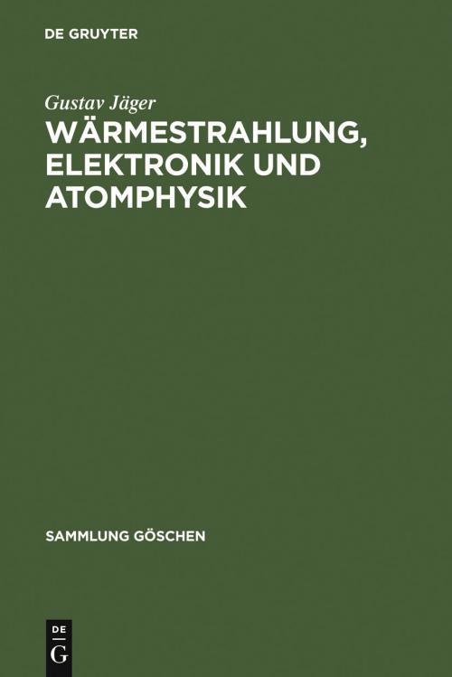 Wärmestrahlung, Elektronik und Atomphysik cover