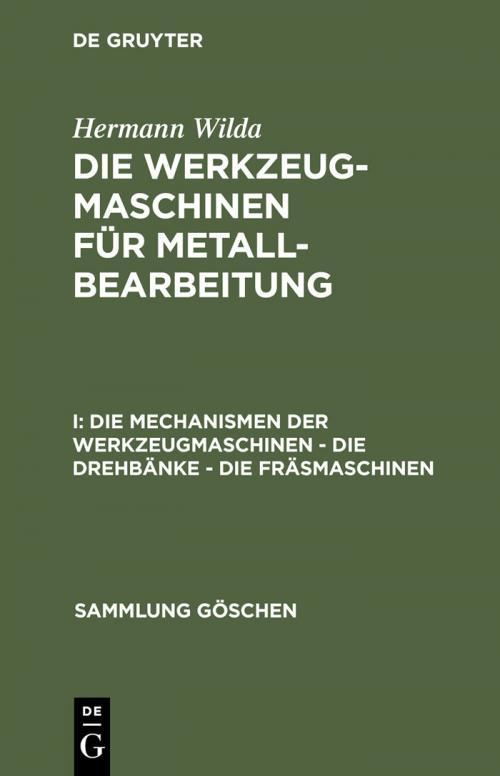 Die Mechanismen der Werkzeugmaschinen – Die Drehbänke – Die Fräsmaschinen cover